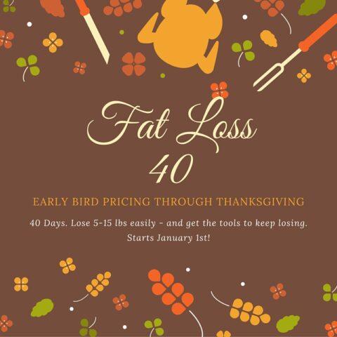 Fat Loss 40