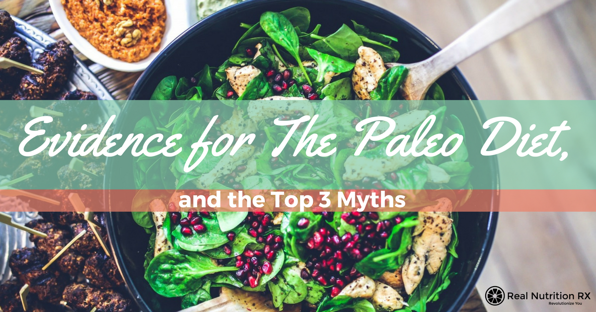 Paleo Diets Myths and Evidence
