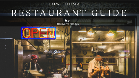 Low FODMAP Restaurant Order Guide