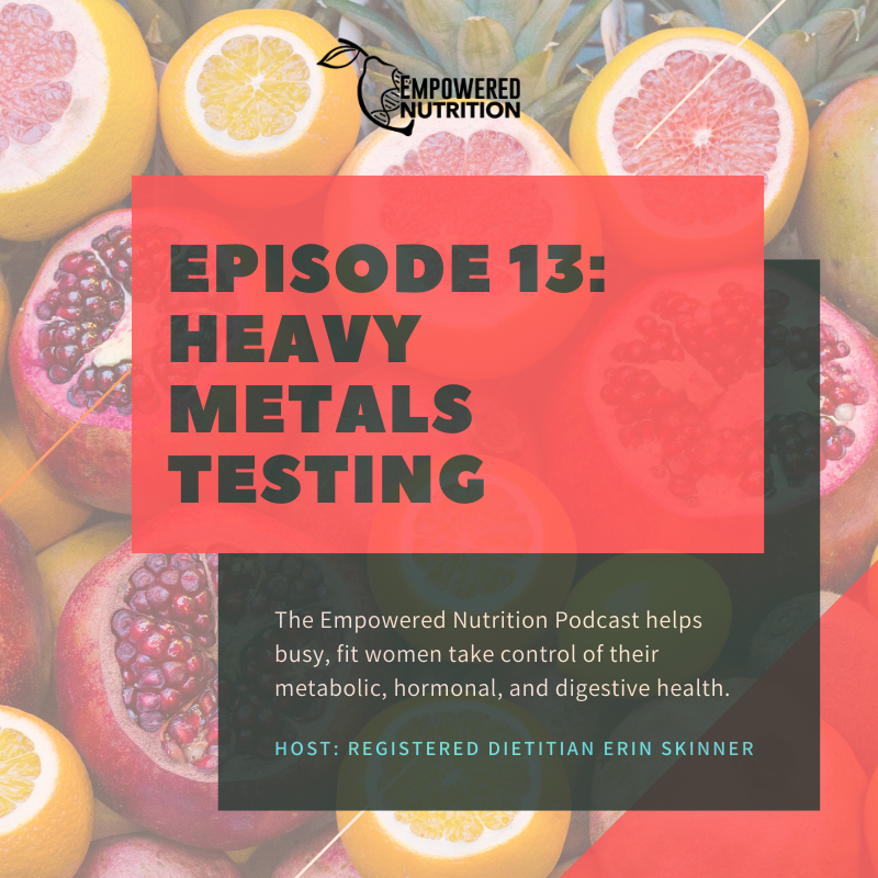 All About Heavy Metals – Sources, Detox, and Nutrition
