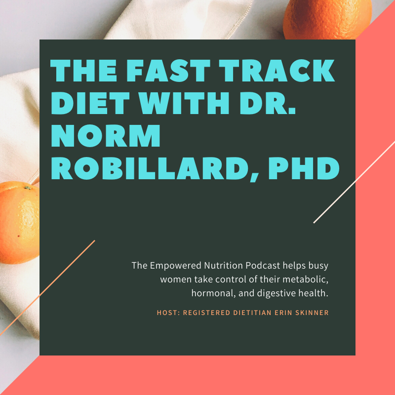 The Fast Track Diet with Dr. Norm Robillard